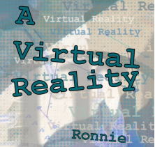 A Virtual Reality